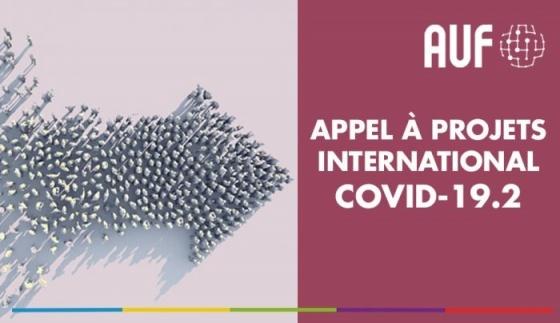 """Agenția Universitară a Francofoniei lansează un nou apel de proiecte """"AUF-COVID-19.2"""" 2021"""