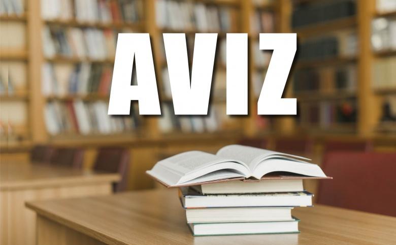 AVIZ! Concurs pentru suplinirea funcțiilor didactice și științifico-didactice vacante